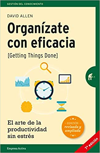 Portada del libro Organízate con eficacia de David Allen
